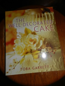 The Well Decorated Cake by Toba Garrett